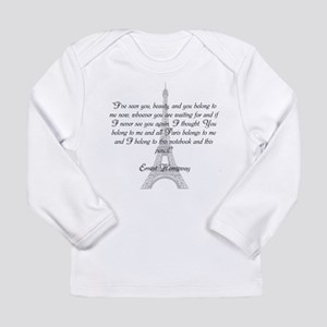 Paris Belongs to Me Long Sleeve T-Shirt