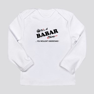 BABAR thing, you wouldn't unde Long Sleeve T-Shirt