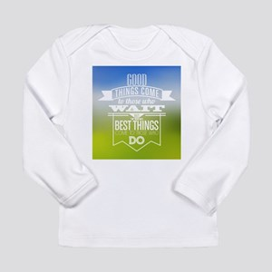 best things Long Sleeve T-Shirt