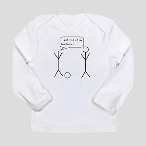 d86f0fd39 I Got Rid Of My Headache Long Sleeve Infant T-Shir