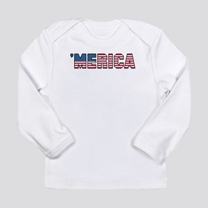 ac9cdcb7 'Merica Long Sleeve Infant T-Shirt. '