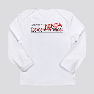Job Ninja Daycare Long Sleeve Infant T-Shirt
