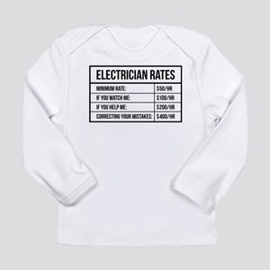 Electrician Rates Long Sleeve Infant T-Shirt