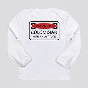 Attitude Colombian Long Sleeve Infant T-Shirt