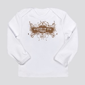 2013 Grunge Bride Father Long Sleeve Infant T-Shir