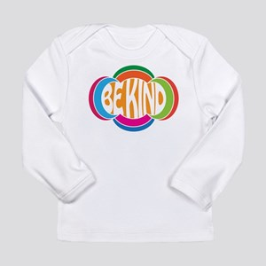Be Kind Long Sleeve Infant T-Shirt