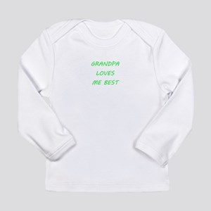 Grandpa Loves Me Long Sleeve Infant T-Shirt
