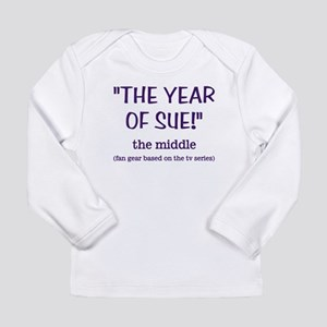 30e05c45 THE YEAR OF SUE Long Sleeve Infant T-Shirt