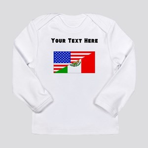 471586d92 Mexican American Flag Long Sleeve T-Shirt