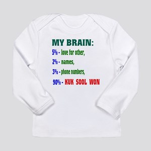 My Brain, 90% Kuk Sool Long Sleeve Infant T-Shirt