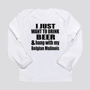 Hang With My Belgian Ma Long Sleeve Infant T-Shirt