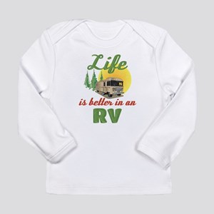Life's Better In An RV Long Sleeve Infant T-Shirt