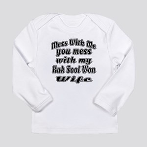 You Mess With My Kuk So Long Sleeve Infant T-Shirt