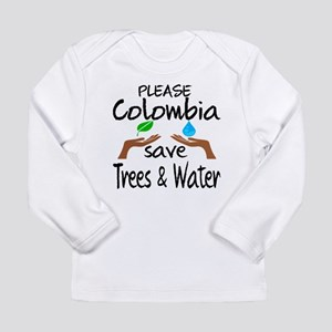 Please Colombia Save Tr Long Sleeve Infant T-Shirt