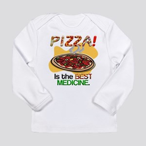 Pizza is the Best Medicine Long Sleeve Infant T-Sh