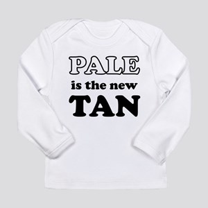 Pale is the new Tan Long Sleeve Infant T-Shirt