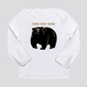 664cbf3b Big Bear with Custom Text. Long Sleeve Infant T-Sh