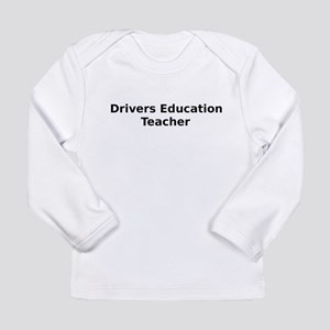 How Long Is Drivers Ed >> Drivers Ed Baby T Shirts Cafepress