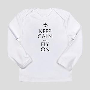 Keep Calm and Fly On Long Sleeve T-Shirt
