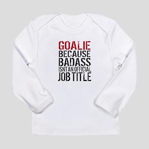 Badass Goalie Long Sleeve T-Shirt