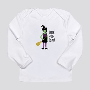 Trick - Or - Treat! Long Sleeve T-Shirt