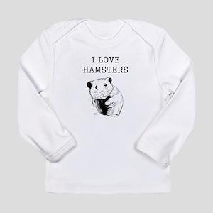 I Love Hamsters Long Sleeve T-Shirt