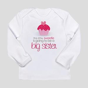 sweetie big sister Long Sleeve T-Shirt