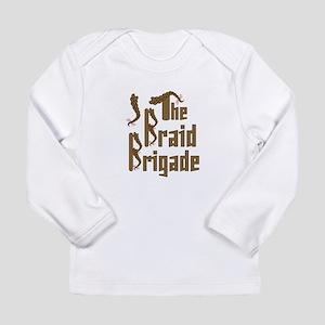 Braid Brigade Long Sleeve T-Shirt