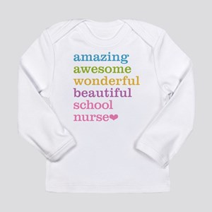 Amazing School Nurse Long Sleeve T-Shirt