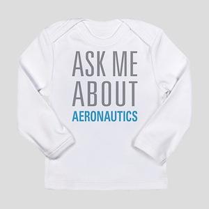 Ask Me About Aeronautics Long Sleeve T-Shirt