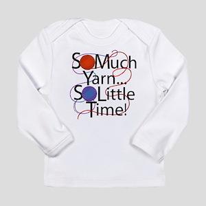 So Much Yarn Long Sleeve Infant T-Shirt