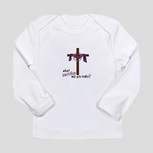 What Sacrifice will you make? Long Sleeve T-Shirt