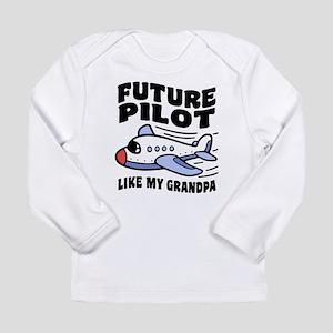 Future Pilot Like My Gr Long Sleeve Infant T-Shirt