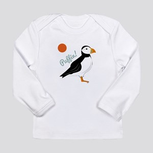 Puffin! Bird Long Sleeve T-Shirt
