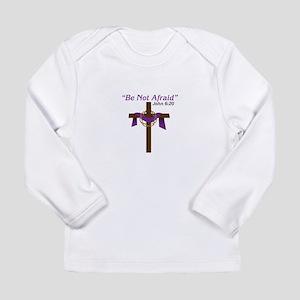 Be Not Afraid John 6:20 Long Sleeve T-Shirt