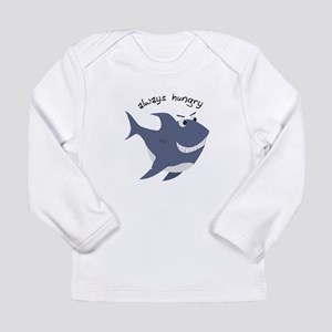 Always Hungry Long Sleeve T-Shirt