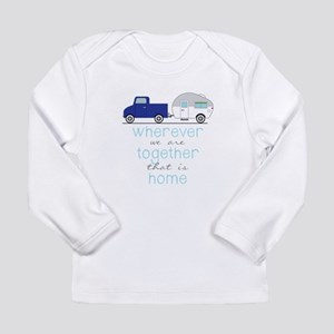 That Is Home Long Sleeve T-Shirt