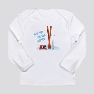 See you on the slopes! Long Sleeve T-Shirt