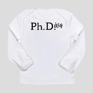PhD Graduation Gift for Women Long Sleeve T-Shirt