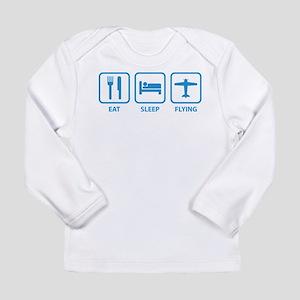 Eat Sleep Flying Long Sleeve Infant T-Shirt