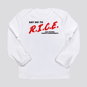 Say No To Rice Long Sleeve Infant T-Shirt