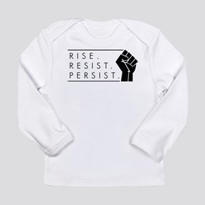 Rise. Resist. Persist. Long Sleeve Infant T-Shirt