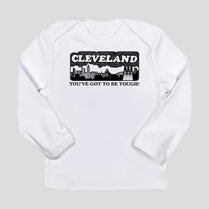 gotta be tough Long Sleeve T-Shirt