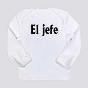 El jefe (The Boss) Long Sleeve Infant T-Shirt