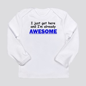 Im Already Awesome Long Sleeve T-Shirt