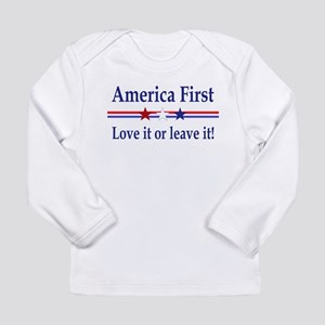 Love it or leave it Long Sleeve Infant T-Shirt