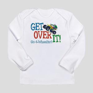 Get Over It - 4 Wheeling Long Sleeve Infant T-Shir