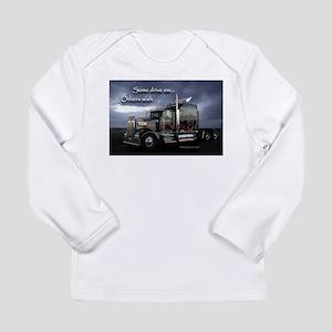 Some Drive Em.. Long Sleeve Infant T-Shirt
