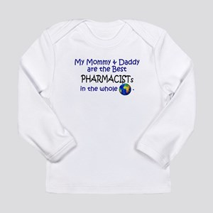 Best Pharmacists In The World Long Sleeve T-Shirt