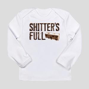 Shitter's Full Long Sleeve Infant T-Shirt